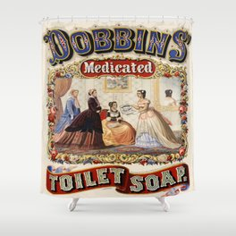 Vintage poster - Dobbins Medicated Toilet Soap Shower Curtain