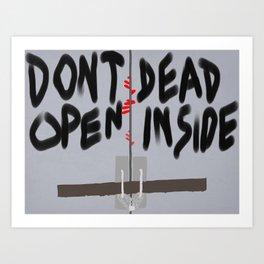 Don't Open Dead Inside, Walking Dead  Art Print