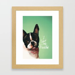 I Love My Frenchie Framed Art Print