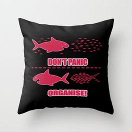 Do not panic Organize shark school of fish gift Throw Pillow