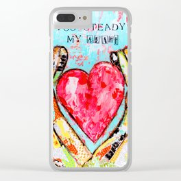 You Steady My Heart Clear iPhone Case