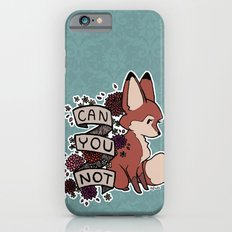 can you not iPhone 6 Slim Case