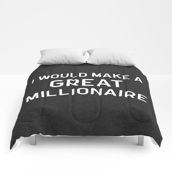 A Great Millionaire Funny Quote Comforters