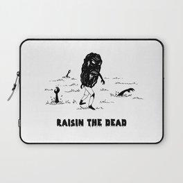 RAISIN THE DEAD Laptop Sleeve