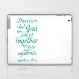 MATTHEW 19:6 Laptop & iPad Skin