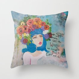 She chooses to see the World in bright bold colors Throw Pillow