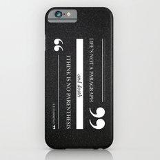 Parenthesis Slim Case iPhone 6s