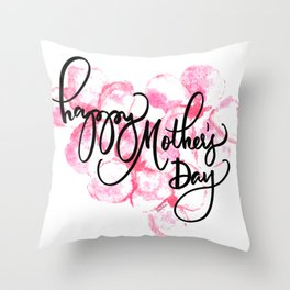 Happy Mother's Day Love Throw Pillow