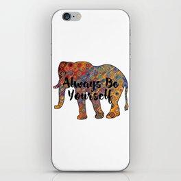 """Always Be Yourself"" Bohemian Elephant iPhone Skin"