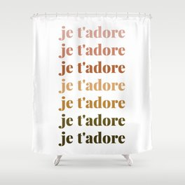 je t'adore in earthy colors Shower Curtain
