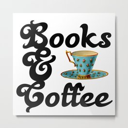 Books & Coffee Metal Print