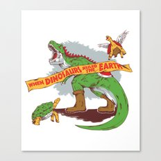 When Dinosaurs ruled the earth Canvas Print