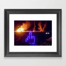 Fuck Your Burn Framed Art Print