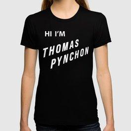 Hi I'm Thomas Pynchon T-shirt