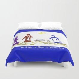 A King is Born in Bethlehem DP150903b Duvet Cover