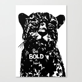 Bold As A Leopard Canvas Print