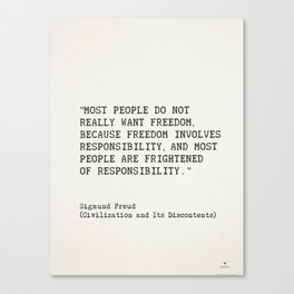 """""""Most people do not really want freedom..."""" Sigmund Freud Canvas Print"""