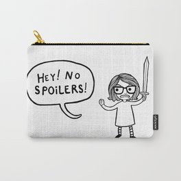 No Spoilers Carry-All Pouch