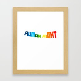 Love Is A Human Right LGBT Gay Pride Framed Art Print