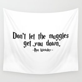 Ron Weasley - Muggles quote - HarryPotter Wall Tapestry
