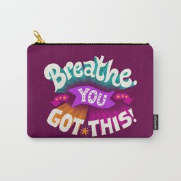 You Got This Carry-All Pouch