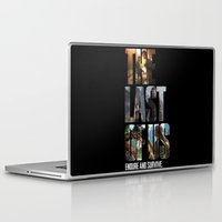 last of us Laptop & iPad Skins featuring The Last of Us by fardeen