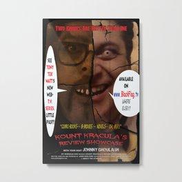 Kount Kracula's Review Showcase -TV Show Promo Poster  Metal Print