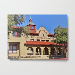 Fort Worth Live Stock Exchange Metal Print