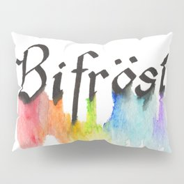 Bifrost the road to Valhalla Pillow Sham