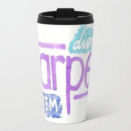carpe diem / carpe noctem Travel Mug