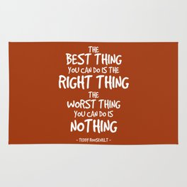 Do the Right Thing Quote - Teddy Roosevelt Rug