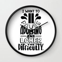 Adulting is hard Wall Clock