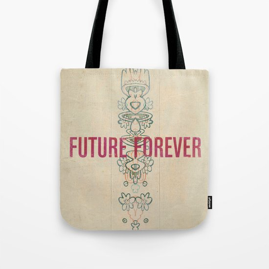 Future Forever Tote Bag
