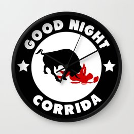 Good Night corrida Wall Clock
