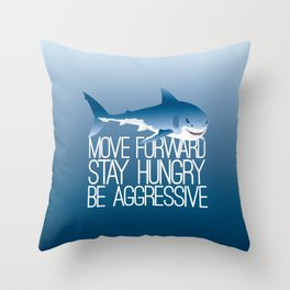 Sharks Need to Eat Throw Pillow