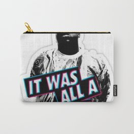 Notorious Big B.I.G it was all a dream Carry-All Pouch