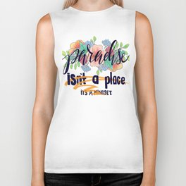 Paradise is a Place Biker Tank