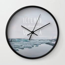 Iceland Is Always A Good Idea Wall Clock