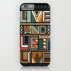 LIVE & LET LIVE Slim Case iPhone 6s