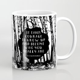 Courage (Designed for The YA Chronicles) Coffee Mug