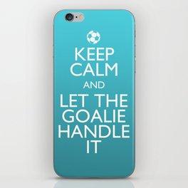 Keep Calm Goalie iPhone Skin