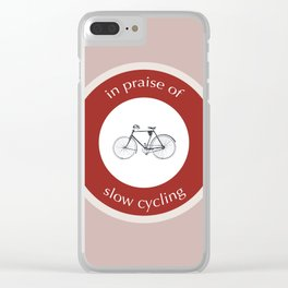 In Praise Of Slow Cycling Clear iPhone Case