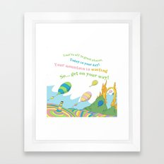 so.. Get on your way! Oh the places you'll go  Framed Art Print