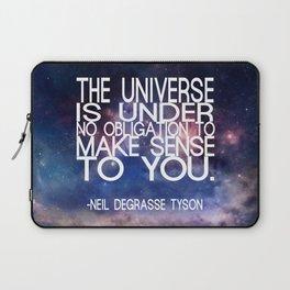 Neil DeGrasse Tyson Quote - Universe Laptop Sleeve