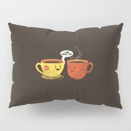 I Love Coffee Too Pillow Sham