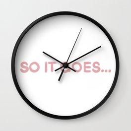 SO IT GOES... Wall Clock