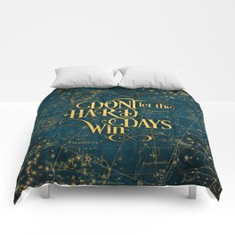 Don't Let The Hard Days Win Comforters