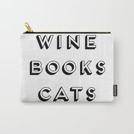 Wine Books And Cats Quote, Life Creativity And Motivational Quotes, Large Printable Photography Carry-All Pouch