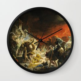 Karl Bryullov  - The Last Day Of Pompeii Wall Clock