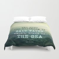 the cure Duvet Covers featuring The cure for anything is salt water, sweat, tears, or the sea.    Dinesen by Guido Montañés